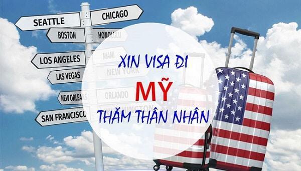 Hướng dẫn Thủ tục xin visa đi Mỹ thăm thân nhân