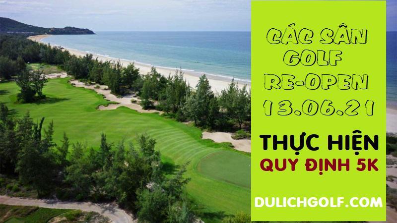 Cập nhật các sân golf được phép mở cửa từ 13-06-2021
