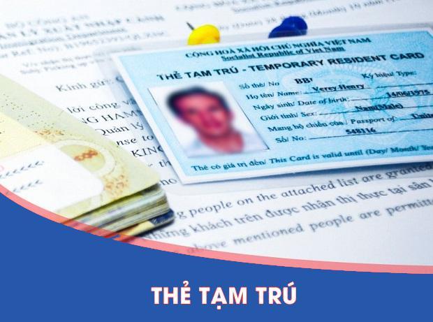 Thủ tục gia hạn thẻ tạm trú cho người nước ngoài làm việc tại Việt Nam