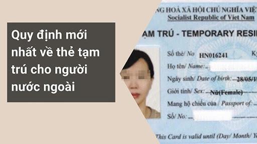 Hạn sử dụng  của thẻ tạm trú cho người nước ngoài tại Việt Nam