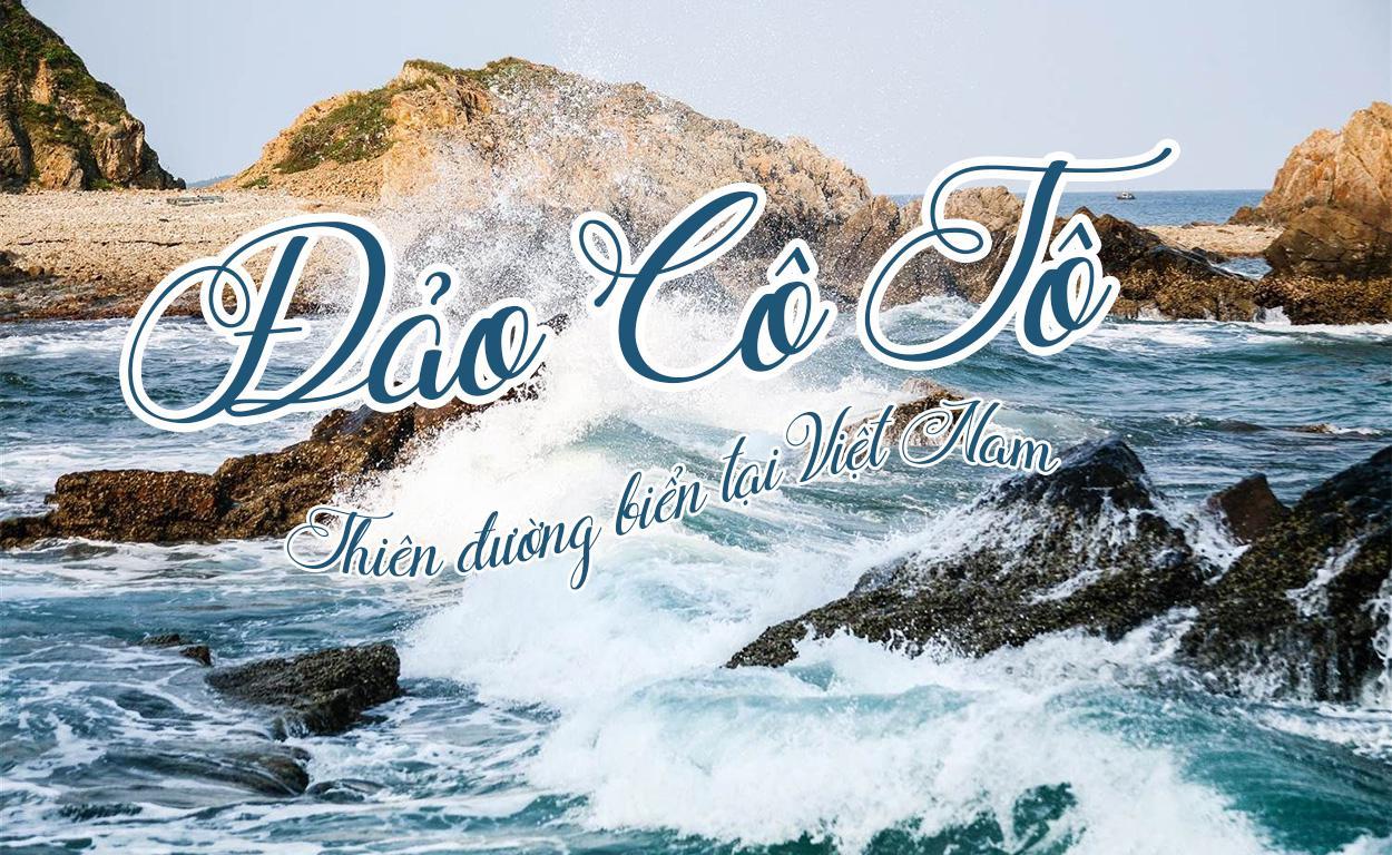 Hà Nội - Cô Tô 3 Ngày 2 Đêm đi tàu cao tốc