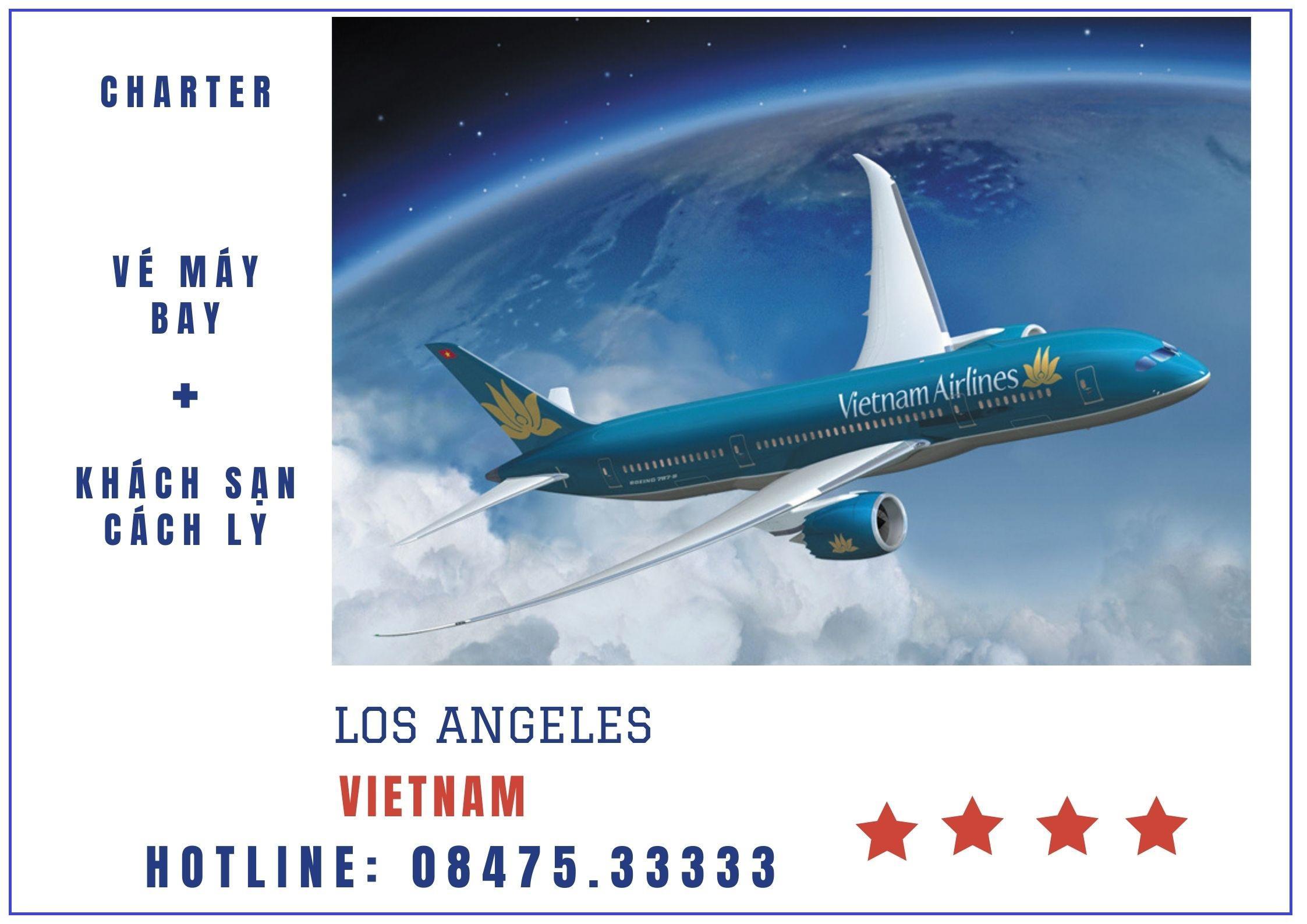 Trọn gói charter + Khách sạn cách ly từ Los Angeles về Cam Ranh