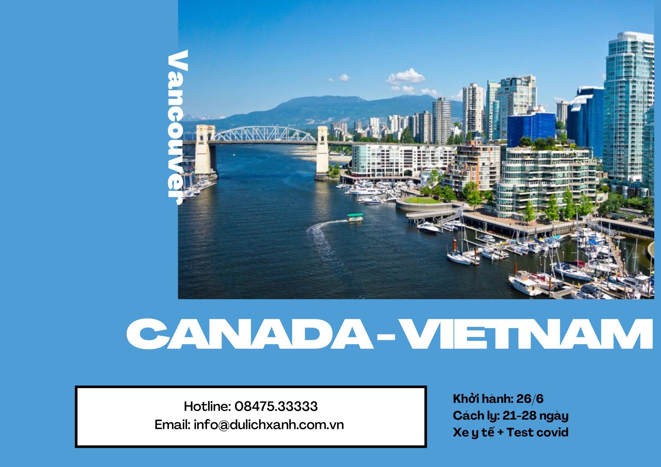 Trọn gói vé máy bay + khách sạn cách ly Canada về Việt Nam 26/6