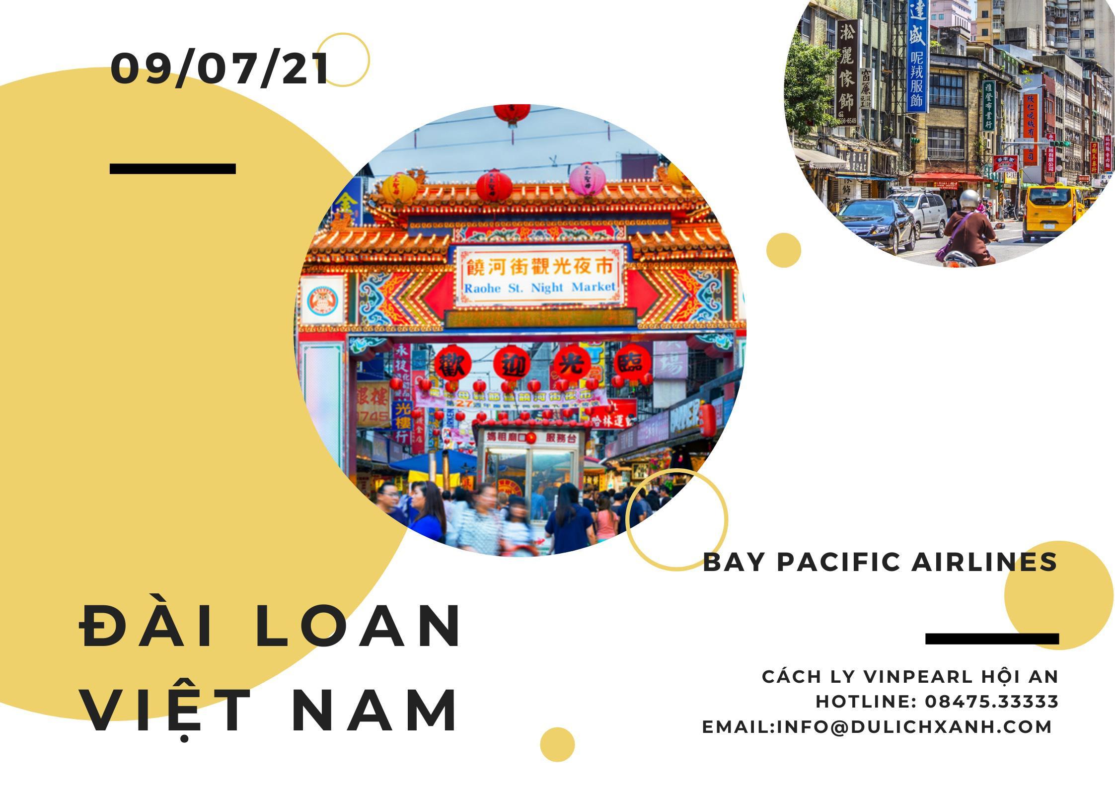 Trọn gói vé máy bay + khách sạn cách ly Đài Loan về Việt Nam tháng 7