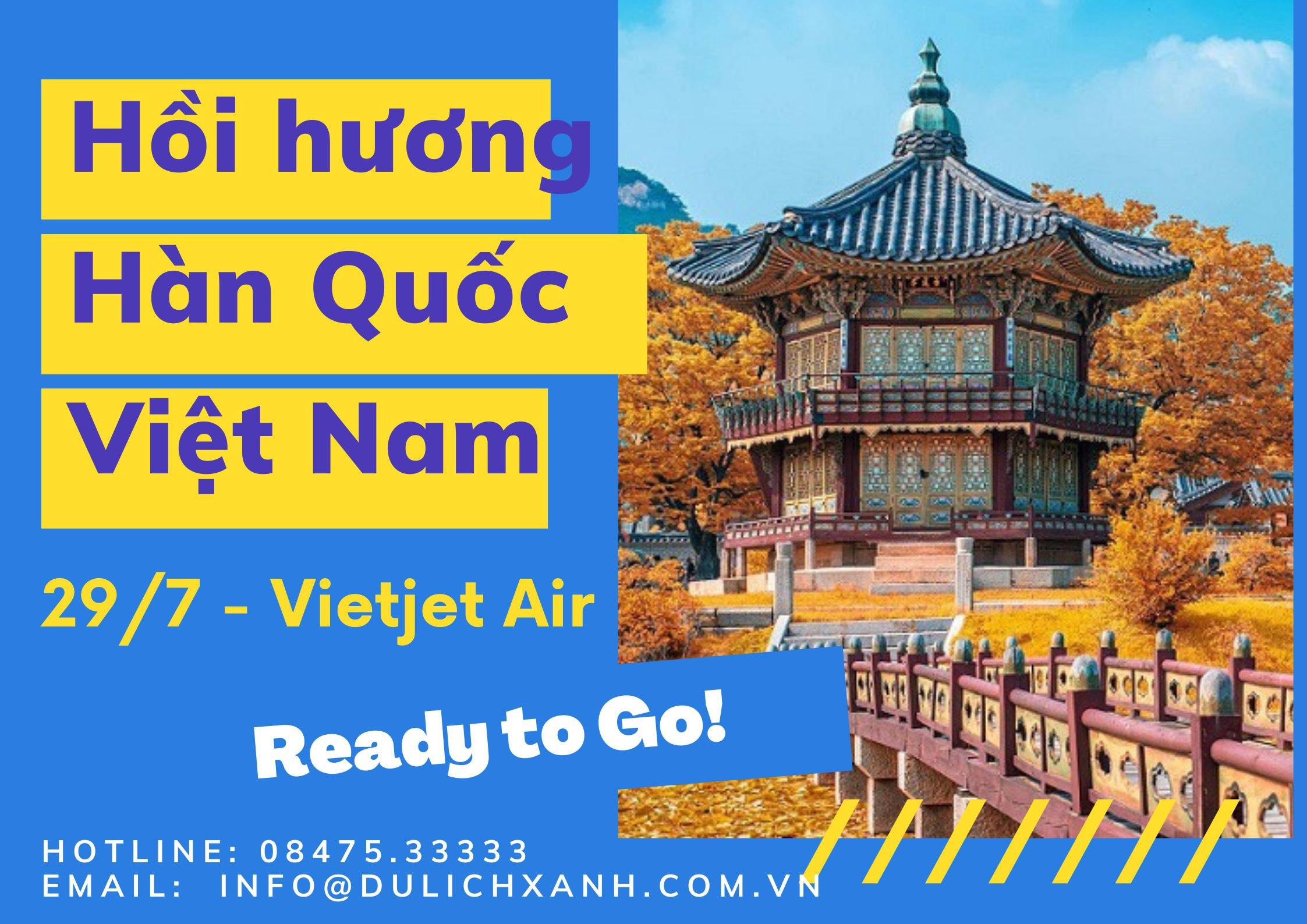 Chuyến bay tháng 7 từ Hàn Quốc về Việt Nam ngày 29/7