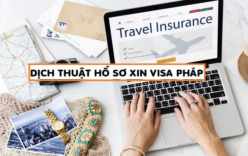 Dịch thuật công chứng hồ sơ visa du lịch, du học Pháp nhanh rẻ