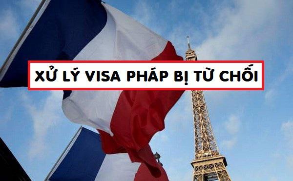 Dịch vụ xử lý visa Pháp bị từ chối, Hỗ trợ xin lại visa Pháp bị trượt