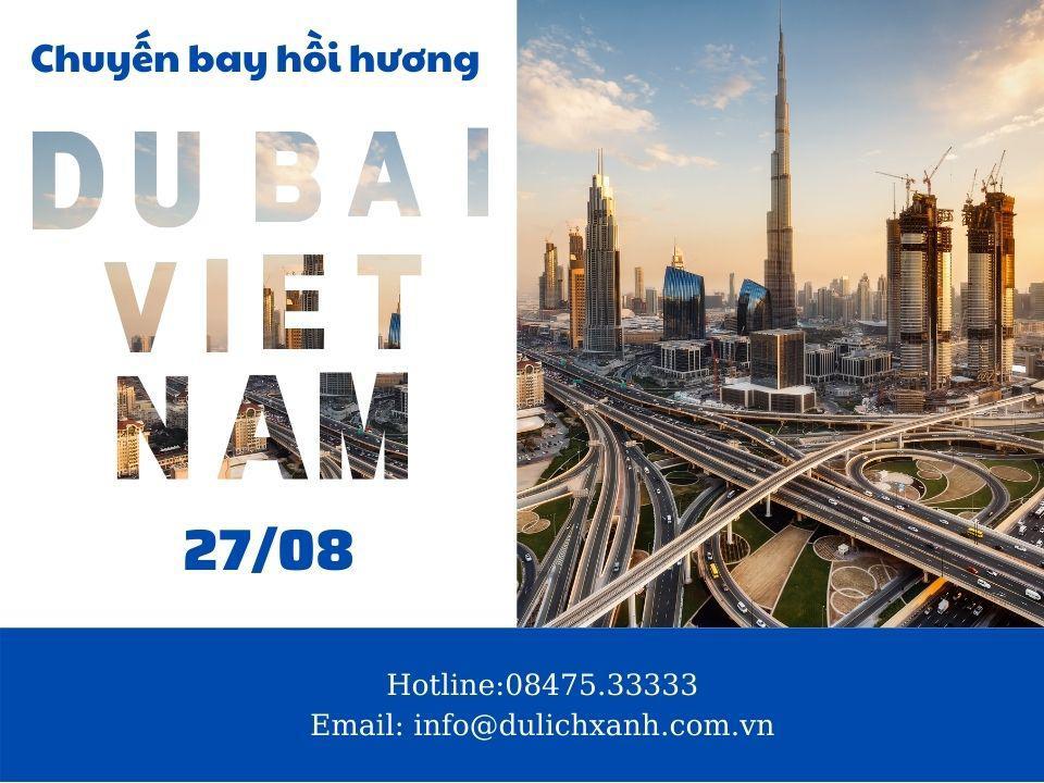 Vé máy bay hồi hương từ Dubai về Việt Nam mới nhất 27/08