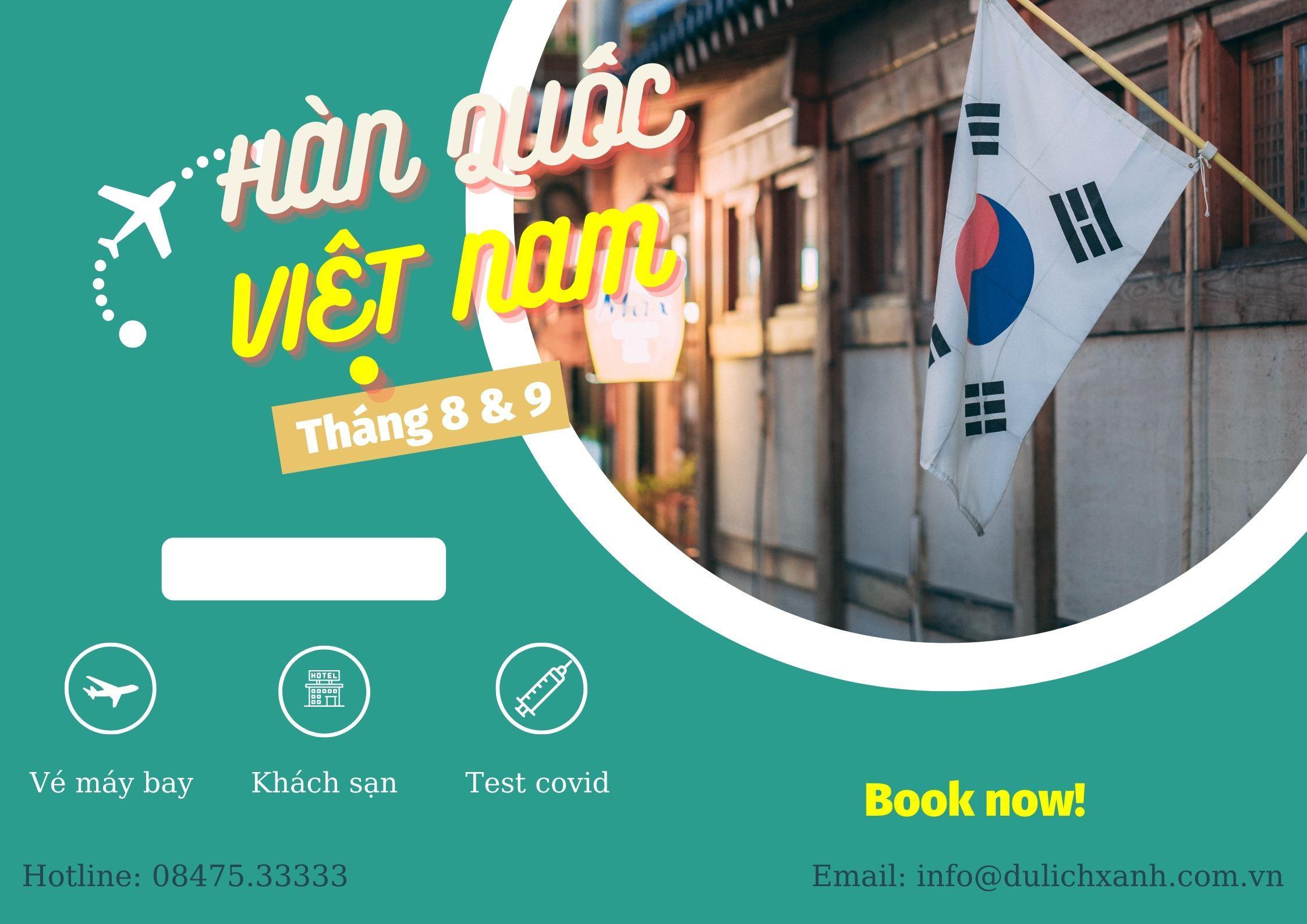 Vé máy bay chuyên gia Hàn Quốc đến Việt Nam tháng 8 & 9