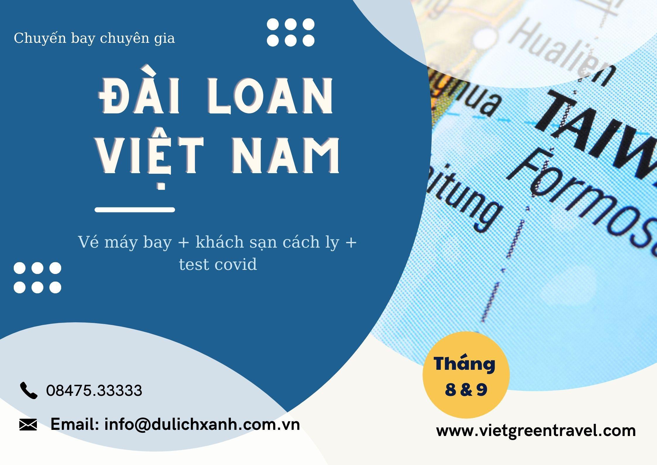 Lịch bay chuyên gia từ Đài Loan về Việt Nam tháng 8 & 9