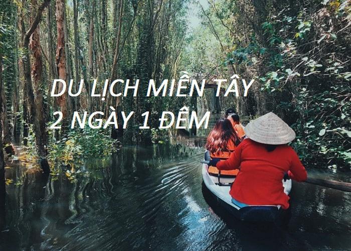Hồ Chí Minh - Mỹ Tho - Cần Thơ - Chợ Nổi Cái Răng - Khu du lịch Vinh Sang 2 ngày 1 đêm